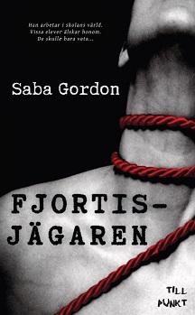 Fjortisjägaren av Saba Gordon